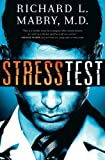 Stress Test, Richard L. Mabry, 1401687083