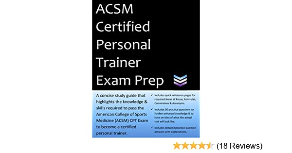 .com: acsm certified personal trainer exam prep: 2018 edition ...