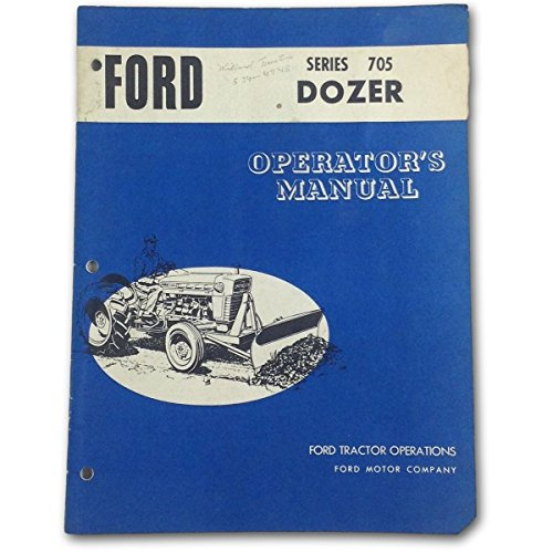 Ford Series 705 Dozer Operators Owners Manual Bulldozer Blade 2000 3000 3400