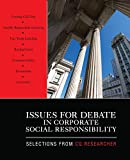 img - for Issues for Debate in Corporate Social Responsibility: Selections From CQ Researcher book / textbook / text book