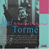 West Coast Is the Best Coast by Mel Torme