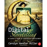 Image for Digital Storytelling: A creator's guide to interactive entertainment