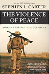 The Violence of Peace: America's Wars in the Age of Obama Paperback