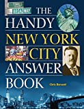 The Handy New York City Answer Book (The Handy Answer Book Series)