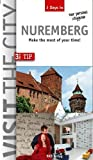Visit the City - Nuremberg (3 Days In): Make the most of your time
