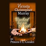 Touched by an Angel | Victoria Christopher Murray,Princess F.L. Gooden