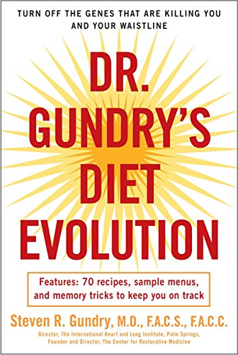 {Steven R. Gundry} Dr. Gundry's Diet Evolution: Turn Off The Genes That are Killing You and Your Waistline-Paperback