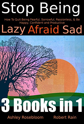 Fearful That They Will Be Seen As Lazy >> Stop Being Lazy How To Quit Being Fearful Sorrowful Passionless