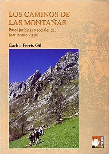 Caminos de las montañas, los (Manuales (prames))
