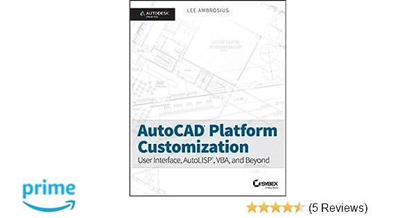 Amazon com: AutoCAD Platform Customization: User Interface