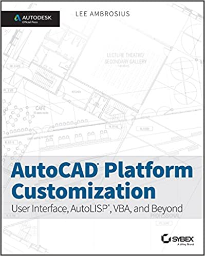 Amazon com: AutoCAD Platform Customization: User Interface, AutoLISP