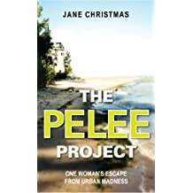 The Pelee Project: One Woman's Escape from Urban Madness