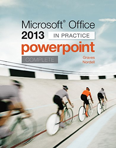 Microsoft Office PowerPoint 2013 Complete: In Practice Pdf