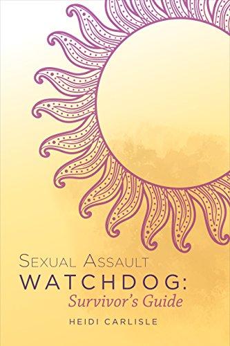 Sexual Assault Watchdog Survivors Guide ebook product image