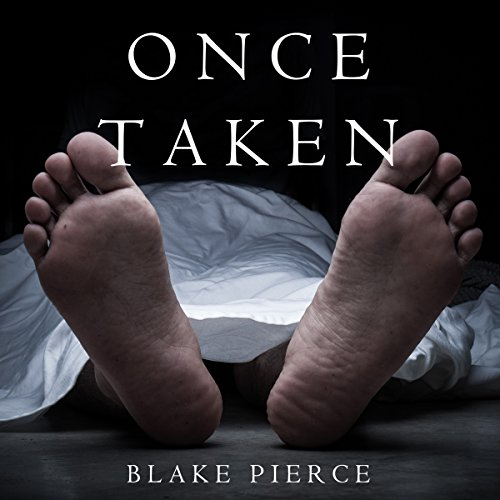 Once Taken: A Riley Paige Mystery, Book 2