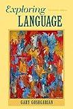 Exploring Language (13th Edition)