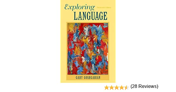 Amazon exploring language 13th edition 9780205172863 gary amazon exploring language 13th edition 9780205172863 gary goshgarian books fandeluxe Image collections