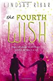 The Fourth Wish (The Art of Wishing)