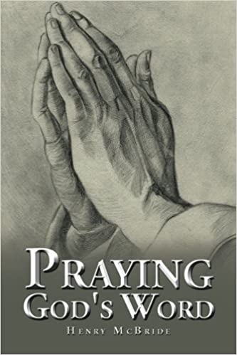 Praying God's Word by Henry Mcbride (2015-09-21)