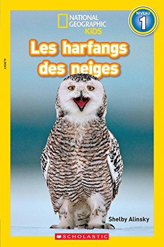 Ebook National Geographic Kids: Les Harfangs Des Neiges (Niveau 1) (National Geographic Readers: Level Pre EPUB