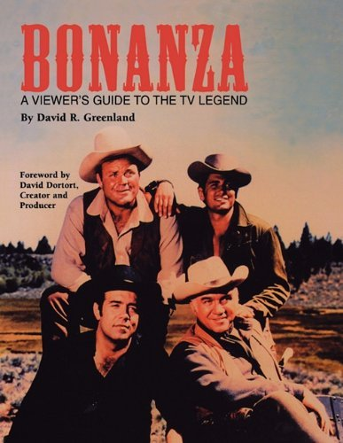 Bonanza: A Viewer's Guide to the TV Legend by David R. Greenland (2010-05-21)