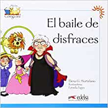 Colega lee 1 - 4 (readers) - El baile de los disfraces (Spanish