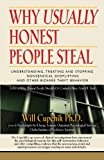 Why Usually Honest People Steal, Will Cupchik, 1896342108