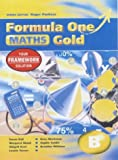 img - for Formula One Mathematics GOLD B - Year 8 (Formula One Maths) by Sophie Goldie (2004-06-25) book / textbook / text book