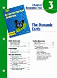 img - for Holt Environmental Science Chapter 3 Resource File: The Dynamic Earth book / textbook / text book