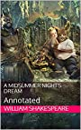 A Midsummer Night's Dream: Annotated(with summary ,character list and pictures)