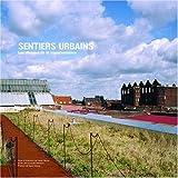 Sentiers urbains : Les chemins de la transformation