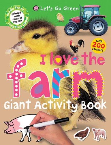 Giant Activity Books I Love the Farm (Let's Go Green) pdf