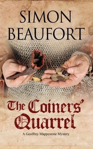 Coiners' Quarrel, The: An early 12th century mystery (A Geoffrey Mappestone Mystery) PDF