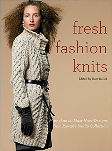 Fresh Fashion Knits More Than 20 Must Have Designs From Rowans