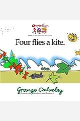 Four flies a kite (Volume 1) Paperback