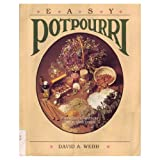 Easy Potpourri, David A. Webb, 083062127X