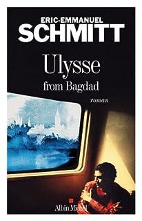 Ulysse from Bagdad : roman, Schmitt, Éric-Emmanuel
