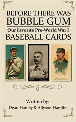 Téléchargement gratuit de livres audio sur ipod Before There Was Bubble Gum: Our Favorite Pre-World War I Baseball Cards by Dean Hanley (2012-09-20) PDF PDB CHM