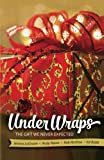 img - for Under Wraps Adult Study Book: The Gift We Never Expected (Under Wraps Advent series) book / textbook / text book