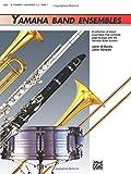 Yamaha Band Ensembles, Book 1: Trumpet, Baritone T.C. (Yamaha Band Method)