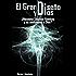El Gran Diseño y Dios ¿Necesita Stephen Hawking y su multiverso a Dios? (Spanish Edition)