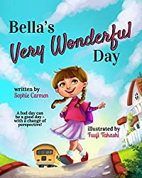 Bella's Very Wonderful Day by Sophie Carmen ebook deal