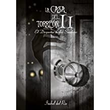 La Casa del Torreón II El Despertar de las Sombras (Spanish Edition)