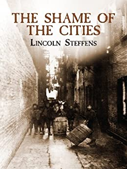 The Shame Of The Cities Dover Books On History Political