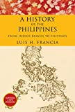 History of the Philippines: From Indios Bravos to