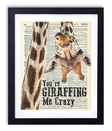 You're Giraffing Me Crazy Upcycled Vintage Dictionary Art Print 8x10