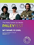 My Name is Earl: Cast & Creators Live at the Paley Center