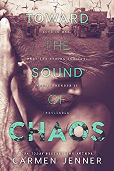 Toward the Sound of Chaos by [Jenner, Carmen]
