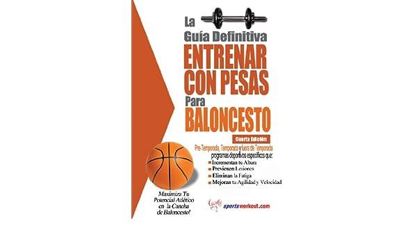La guía definitiva - Entrenar con pesas para baloncesto eBook: Rob ...