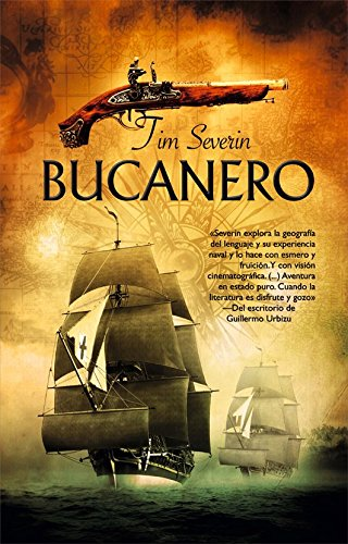Bucanero (Best seller) Tapa blanda – 1 ene 2010 Tim Severin LA FACTORÍA DE IDEAS 8498005698 Action & Adventure
